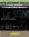 Solving Spectroscopy Problems- A Basic Approach