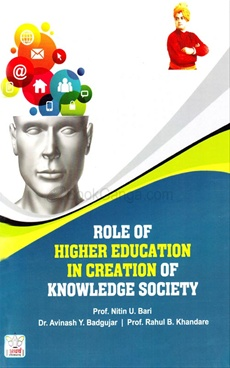 Role Of Higher Education In Creation Of Knowledge Society