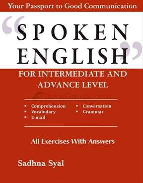Spoken English For Intermediate And Advance Level