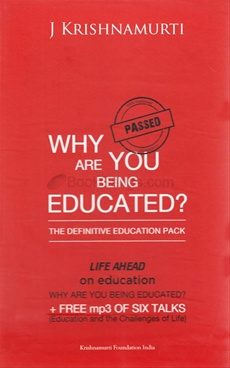 WHY ARE YOU BEING EDUCATED : THE DEFINITIVE EDUCATION PACK