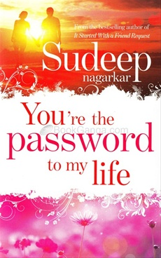 You Are The Password To My Life