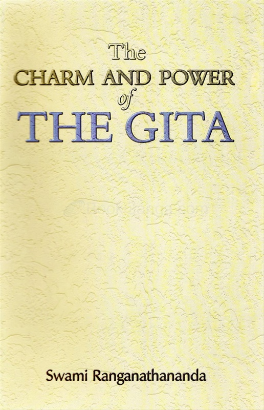The Charm And Power Of The Gita