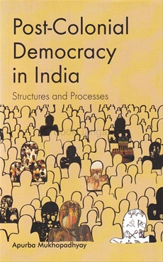 Post Colonial Democracy In India