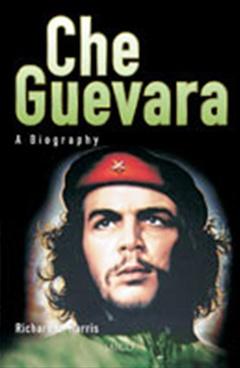 Che Guevara - A Biography