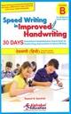 Speed Writing In Improved Handwriting - Devanagari (Hindi) (Age 9+)