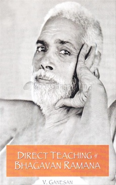Direct Teaching Of Bhagavan Ramana