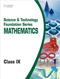 Science and Technology Foundation Series Mathematics: Class IX
