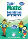 Super Maths Foundation - Addition - Volume - 1