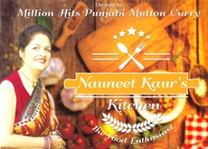 Nauneet Kaur's Kitchen The Food Enthusiast