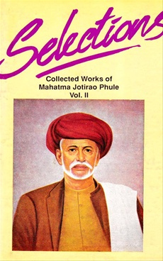 Selections Collected Works Of Mahatma Jotirao Phule Vol. 2