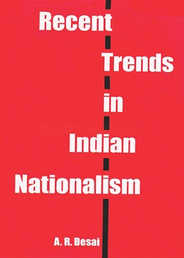 Recent Trends In Indian Nationalism