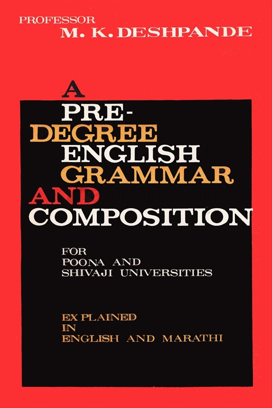 A Pre-Degree English Grammar And Composition
