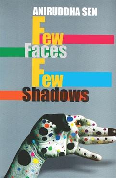 Few Faces Few Shadows