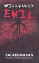 Willfully Evil