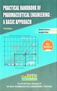 Practical Handbook Of Pharmaceutical Engineering : A Basic Approach