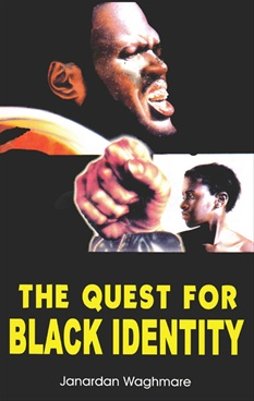 The Quest for Black Identity