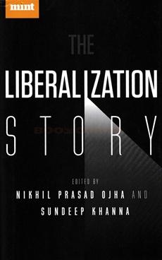 The Liberalization Story