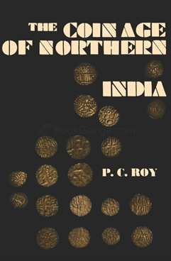The Coinage Of Northern India