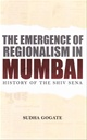 The Emergence of Regionalism in Mumbai