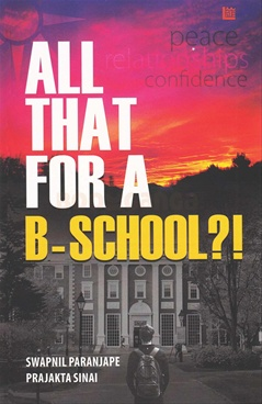 All That For A B-School?!