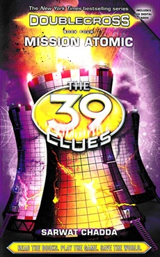 The 39 Clues Doublecross, Book 4 Mission Atomic