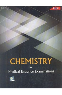 Chemistry For Medical Entrance Examinations