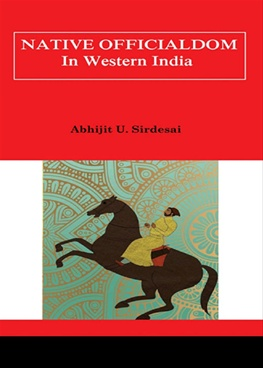 Native Officialdom In Western India - eBook
