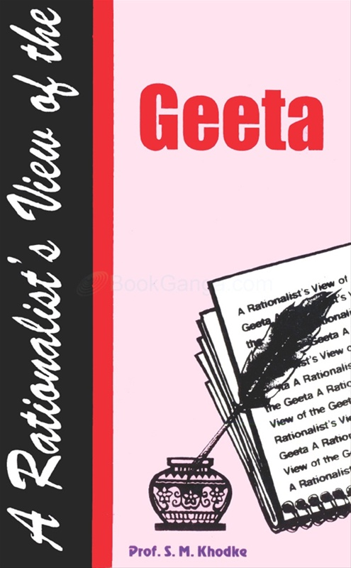 A Rationalist's View Of The Geeta