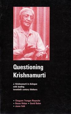 QUESTIONING KRISHNAMURTI