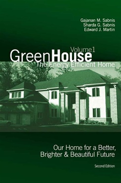 Green House: The Energy Efficient Home