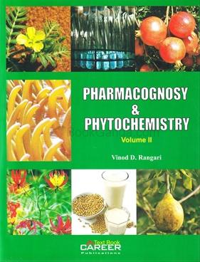 Pharmacognosy & Phytochemistry Volume II