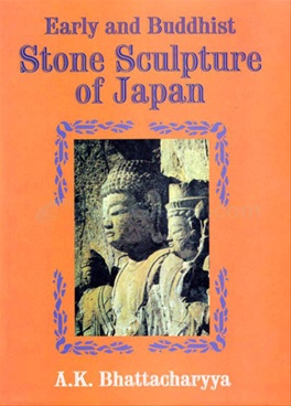 Early And Buddhist Stone Sculpture Of Japan
