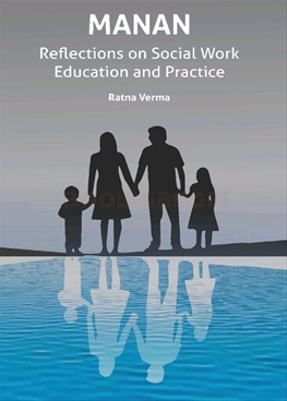 Manan - Reflections on Social Work Education And Practice