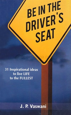 BE IN THE DRIVER'S SEAT