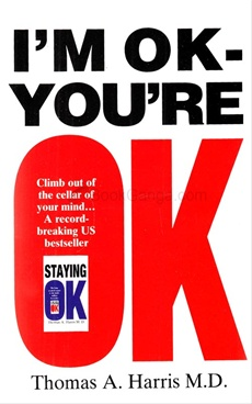 I AM OK- YOU ARE OK