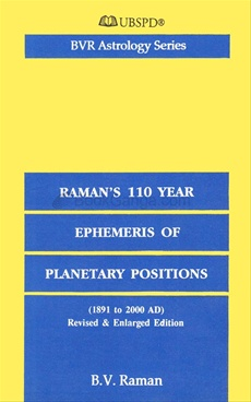 Raman's Hundred and Ten Years Ephemeris of Planetary Positions