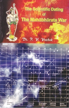 The Scientific Dating Of The Mahabharata War