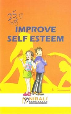 Improve Self Esteem 25 Way To