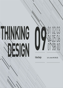 Thinking Design 09 (Urban Design)