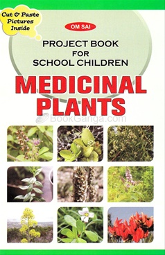 Project Book For School Children - Medicinal Plants