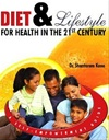 Diet And Lifestyle For Health In The 21st Century
