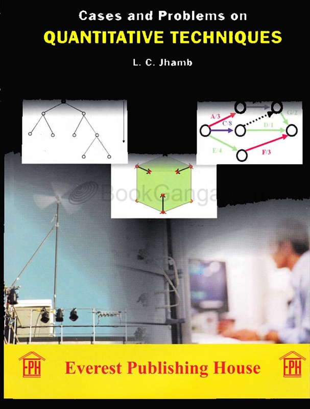 Cases And Problems On Quantitative Techniques