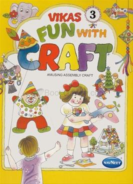 Vikas Fun With Craft 3