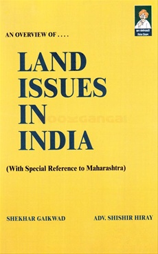 An Overview Of Land Issues In India