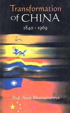 Transformation Of China 1840- 1969