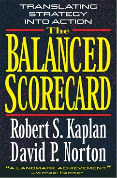 Balanced Scorecard: Translating Strategy into Action
