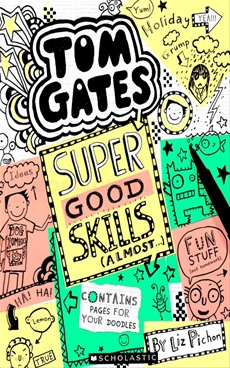 Tom Gates #10: Super Good Skills