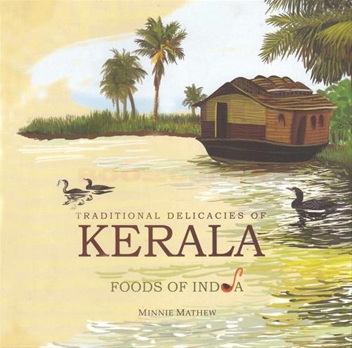 Traditional Delicacies Of Kerala