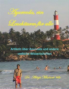 Ayurveda, ein Leuchtturm für alle