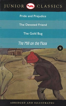 Pride and Prejudice, The Devoted Friend, The Gold Bug, The Mill On the Floss